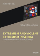 Pdf Extremism and Violent Extremism in Serbia