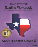 Texas Test Prep Reading Workbook, Staar Reading Grade 6