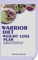Warrior Diet Weight Loss Plan