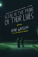 Aliens in the Prime of Their Lives: Stories ebook
