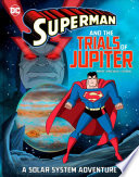 Superman and the Trials of Jupiter