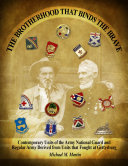 The Brotherhood that Binds the Brave: Contemporary Units of ...