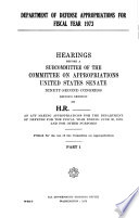 Department of Defense Appropriations for Fiscal Year 1973  Hearings Before      92 2