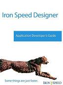 Iron Speed Designer Application Developer S Guide