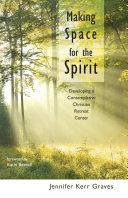 Making Space for the Spirit Pdf/ePub eBook