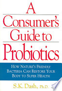 The Consumer's Guide To Probiotics