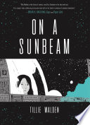 On a Sunbeam Tillie Walden Cover