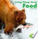 Living Things Need Food