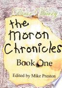 Read Online The Moron Chronicles Epub