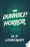 The Dunwich Horror  Fantasy and Horror Classics