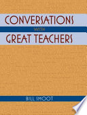 Conversations with Great Teachers