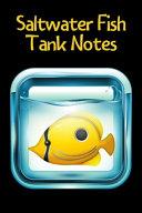 Saltwater Fish Tank Notes