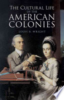 The Cultural Life of the American Colonies Book