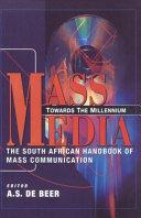 Mass Media, Towards the Millennium