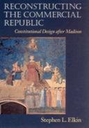 Reconstructing the Commercial Republic