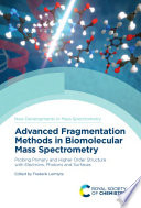 Advanced Fragmentation Methods in Biomolecular Mass Spectrometry Book