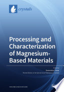 Processing and Characterization of Magnesium Based Materials Book