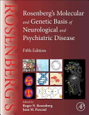 Rosenberg s Molecular and Genetic Basis of Neurological and Psychiatric Disease