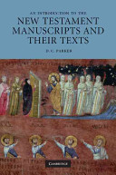 An Introduction to the New Testament Manuscripts and their Texts Book