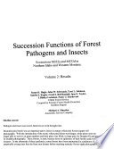Succession Functions of Forest Pathogens and Insects: Analysis methods