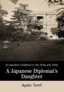 A Japanese Diplomat's Daughter