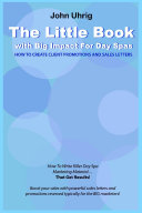 The Little Book with Big Impact For Day Spas - How To Create Instant Client Promotions and Sales Letters