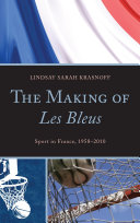 The Making of Les Bleus