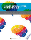 Delivering Therapeutics to the Inner Ear