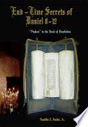 End Time Secrets Of Daniel 8 12