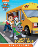 Save the School Bus   PAW Patrol
