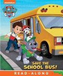 Pdf Save the School Bus! (PAW Patrol)