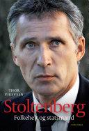 Stoltenberg - Folkehelt og statsmand