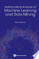 Mathematical Analysis For Machine Learning And Data Mining Book PDF