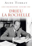 Pdf Les derniers jours de Drieu La Rochelle Telecharger