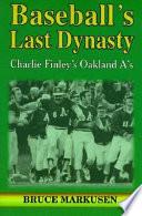 Baseball's Last Dynasty