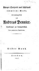 Bürger Quixot's aus Uchtland sämmtliche Werke. Herausgegeben von A. Dennler ...