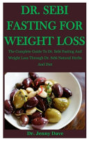 Dr  Sebi Fasting For Weight Loss
