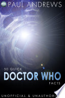 50 Quick Doctor Who Facts