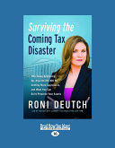 Surviving the Coming Tax Disaster