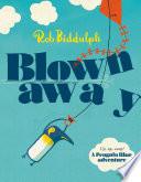 Blown Away  Read Aloud by Paul Panting