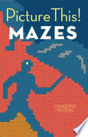 Picture This  Mazes Book PDF