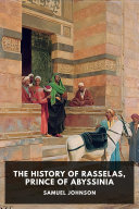 The History of Rasselas  Prince of Abyssinia