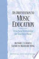 An Orientation to Music Education