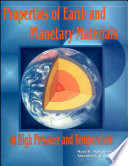 Properties of earth and planetary materials at high pressure and temperature