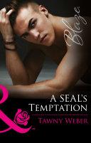 A SEAL's Temptation (Mills & Boon Blaze) (Uniformly Hot!, Book 62)