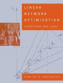 Linear Network Optimization