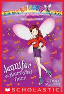 The Fashion Fairies #5: Jennifer the Hairstylist Fairy Book