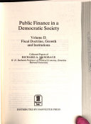 Public Finance in a Democratic Society  Fiscal doctrine  growth  and institutions
