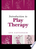 Introduction to Play Therapy Book