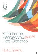 Bundle  Salkind  Statistics for People Who  Think They  Hate Statistics 6e   Salkind  Statistics for People Who  Think They  Hate Statistics Interacti Book
